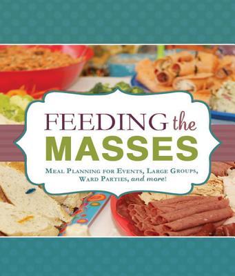 Feeding the Masses By Cline, Sydney